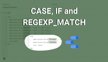 CASE, IF and REGEXP_MATCH