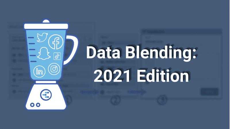 data blending 2021 google data studio