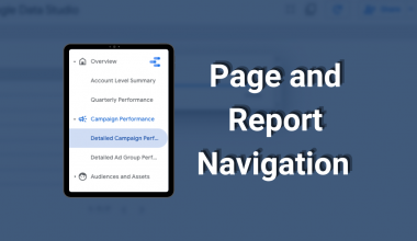 Page and Report Navigation text with a google data studio UI picture